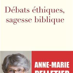 livre debats ethiques sagesse biblique