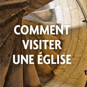 Livre Comment visiter une église de Jacques Perrier