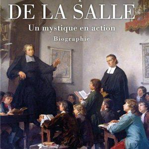 Livre Jean-Baptiste de la Salle de Bernard Hours