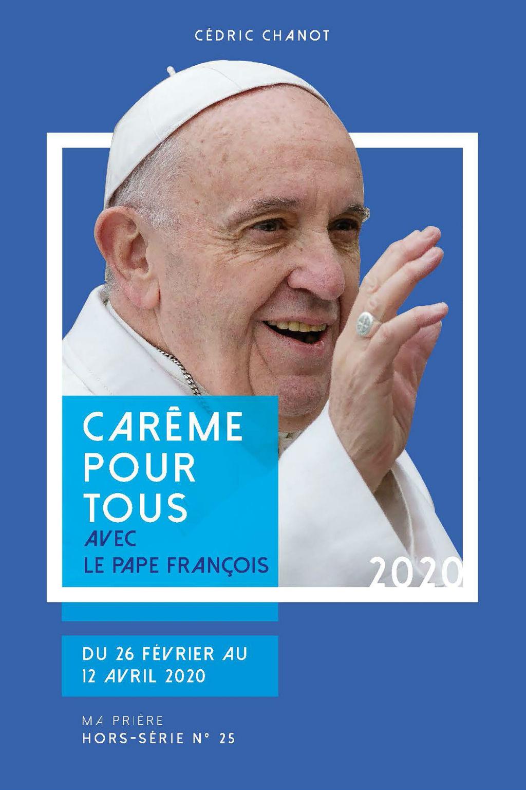 Carême pour tous 2020 avec le pape François