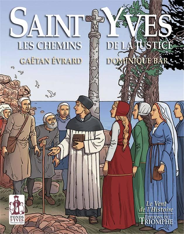Bande-dessinée sur Saint Yves de Gaëtan Evrard et Dominique Bar