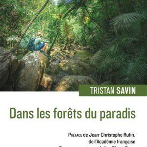 Dans les forêts du Paradis de Tristan Savin
